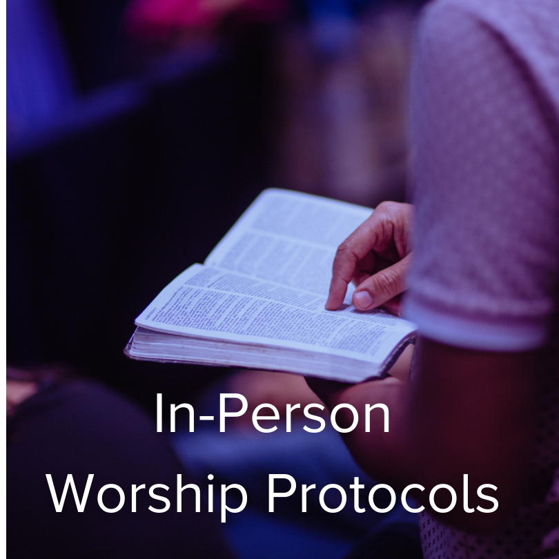 In-Person Worship Protocols